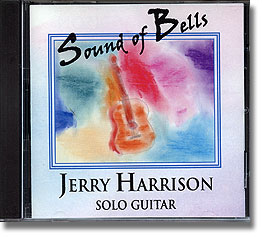 The Sound of Bells | Jerry Harrison | Wedding Guitarist